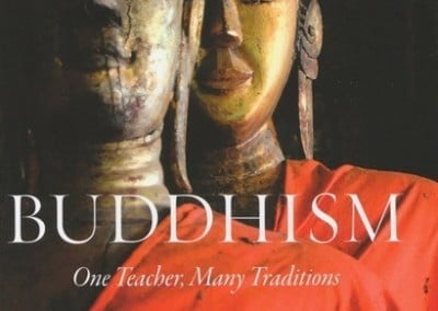 The new book: <cite>Buddhism: One Teacher, Many Tradition</cite>