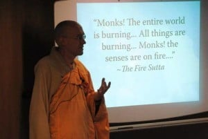Reverend Heng Sure from Berkley Buddhist Monastery in Ca. begins his presentation with this powerful quote from the Buddha.