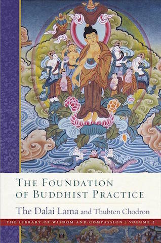 The Foundation of Buddhist Practice book cover