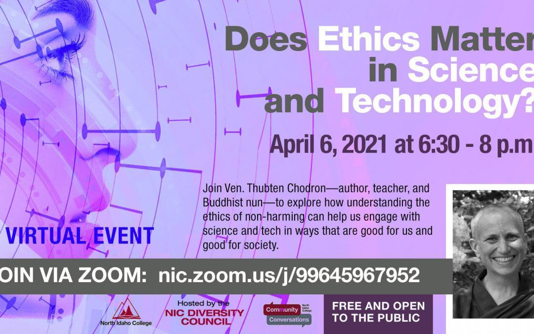 North Idaho College: Does Ethics Matter in Science and Technology? – On Zoom
